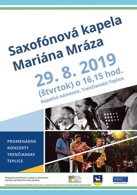 Promenádny koncert: Saxofónová kapela Mariána Mráza