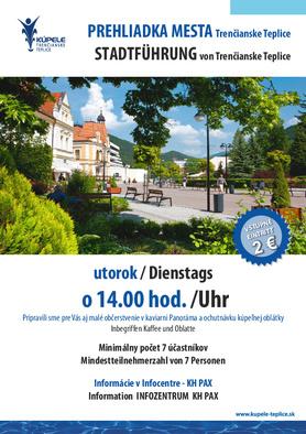 Prehliadka mesta Trenčianske Teplice - pravidelne každý utorok