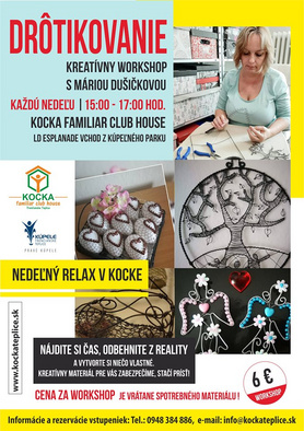 Drôtikovanie - Kreatívny workshop s Máriou Dušičkovou - pravidelne každú nedeľu