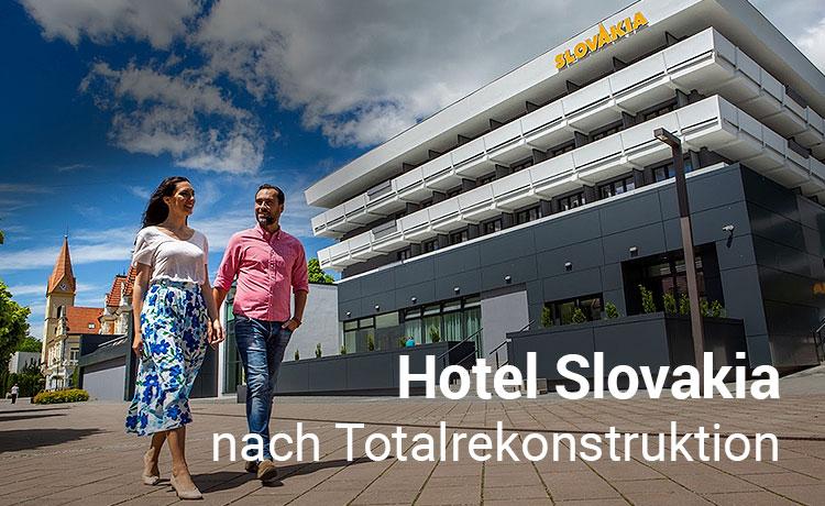 Hotel Slovakia nach Totalrekonstruktion